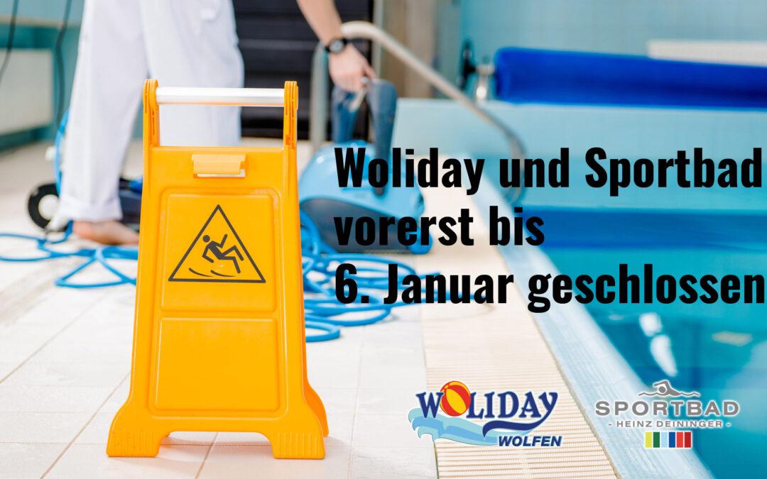 Woliday und Sportbad vorerst bis 6. Januar geschlossen