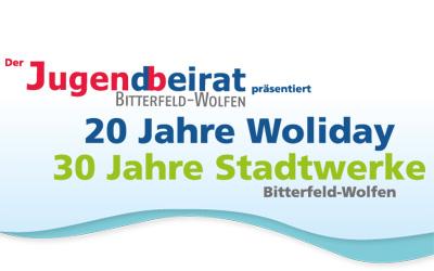 20 Jahre Woliday / 30 Jahre Stadtwerke